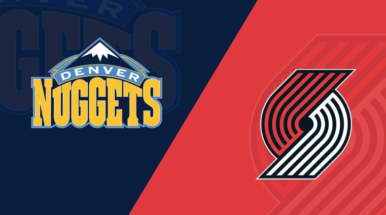 Nuggets vs. Trail Blazers